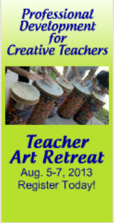 Teacher Art Retreat, 2013