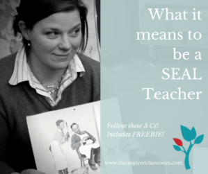What does it mean to be a SEAL Teacher?