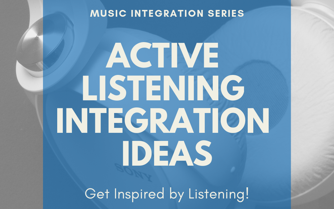 Active Listening Integration Ideas