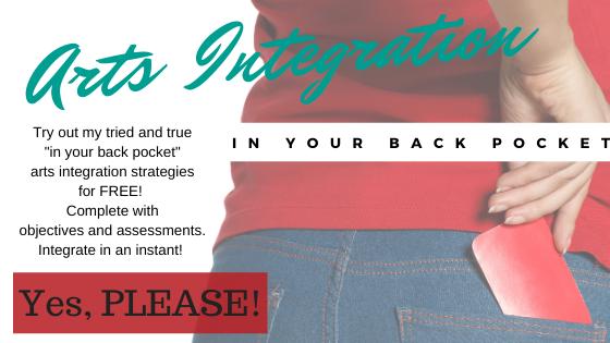 Arts Integration in Your Back Pocket