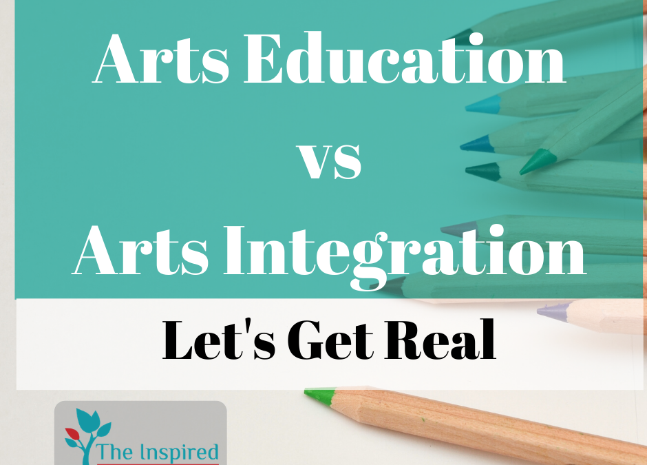 Arts Integration VS Arts Education