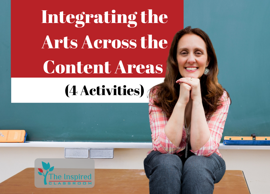 Integrate the Arts Across Content Areas (4 Activities)