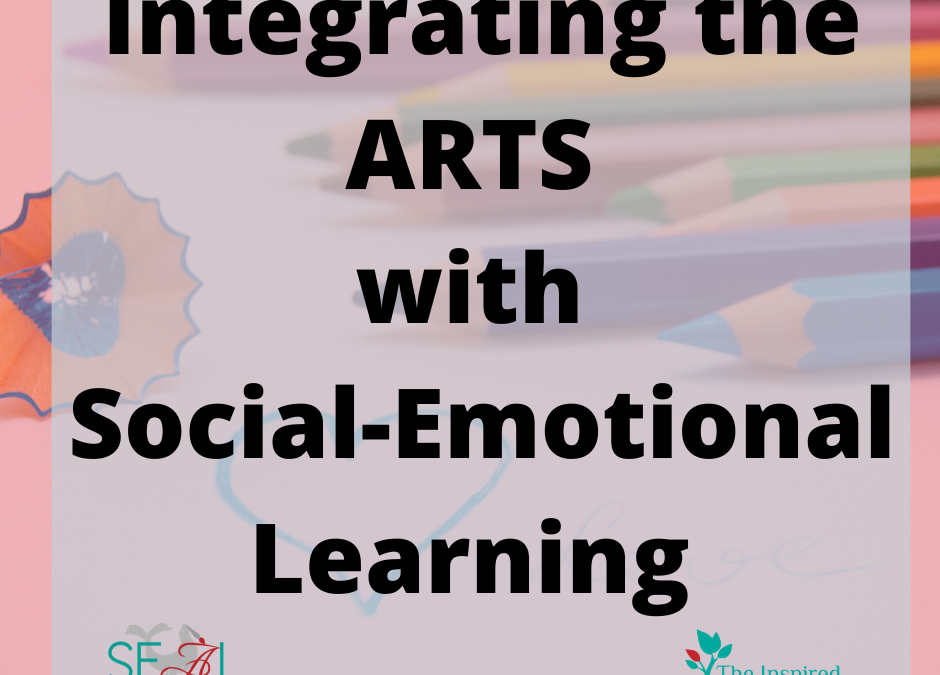 3 Ways to Integrate the Arts with SEL