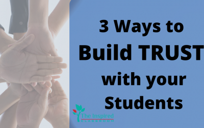 3 Ways to Build Trust with Your Students