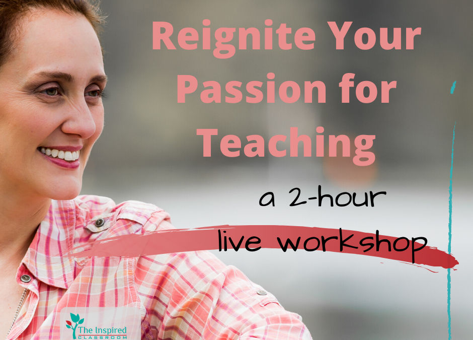 Reignite Your Passion for Teaching