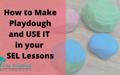 How to Make Playdough and Use it for SEL