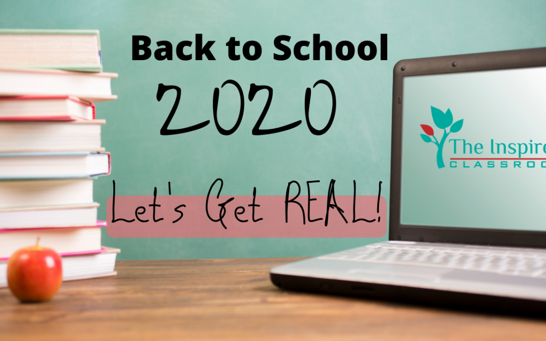 Back to School 2020 – Let's Get Real