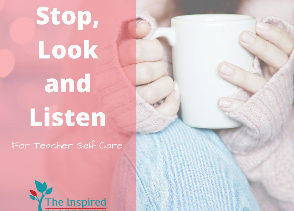 One Teacher Self-Care Strategy that Works