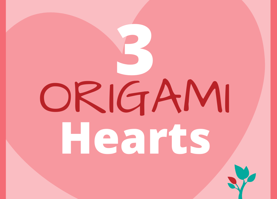 How to Make 3 Origami Hearts