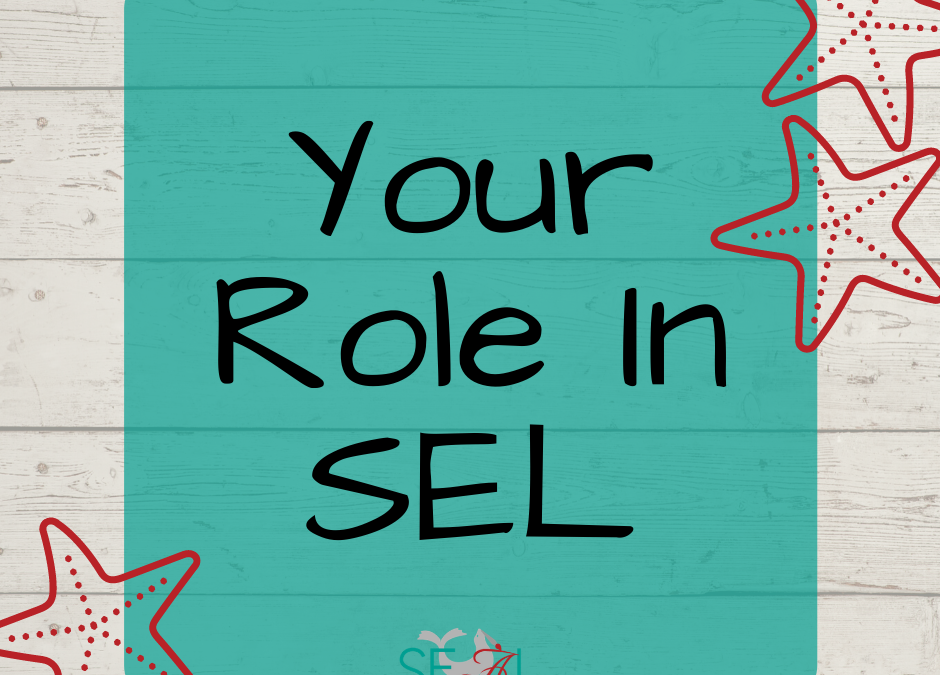 The Role Teachers Play in SEL
