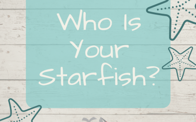 Who Is Your Starfish?